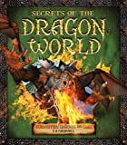 Secrets of the Dragon World, S. a. Caldwell, 1780970986