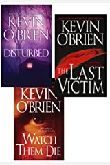 Kevin O'Brien Bundle: Disturbed, The Last Victim, Watch Them Die Kindle Edition