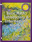 Basic Math, Introductory and Intermediate Algebra -- with Access Card 1st Edition