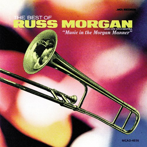 Russ Morgan - Cruising Down The River