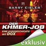Der Khmer-Job: Eine Kurzgeschichte mit Dox | Barry Eisler