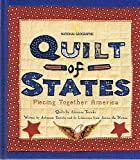 img - for National Geographic: Quilt of States: Piecing Together America: Quilts by Adrienne Yorinks (Signed Copy) book / textbook / text book
