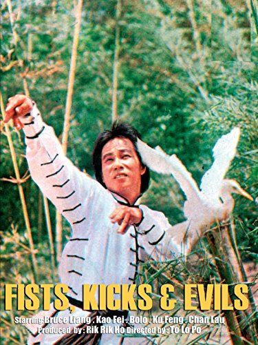 Fist, Kicks & Evils
