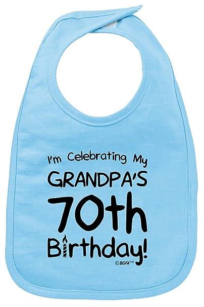 Funny Baby Gifts Celebrating My Grandpas 70th Birthday Bib Light Blue