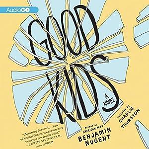 Good Kids Audiobook