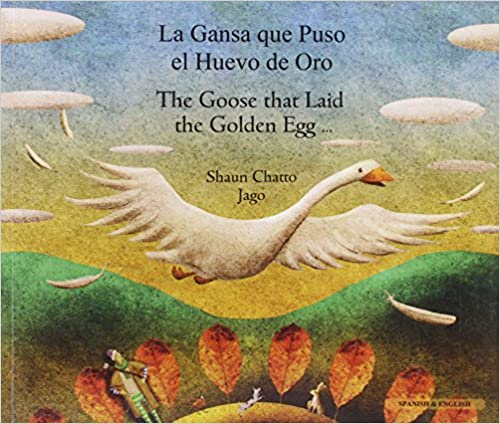 Goose Fables in Spanish & English