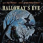 Halloway's Eve | Scott Mabbutt,Brooke Ashley Cameron