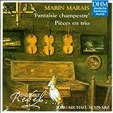 Marais : Fantaisie champestre - Pièces en trio