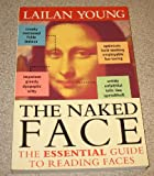 img - for Naked Face book / textbook / text book