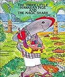 The Three Little Hawaiian Pigs and the Magic Shark, Donivee M. Laird, 0940350254
