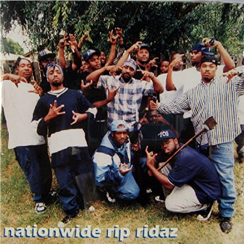 Nationwide Rip Ridaz [Explicit]