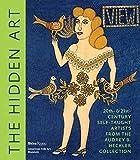 The Hidden Art: Twentieth and Twenty-First Century