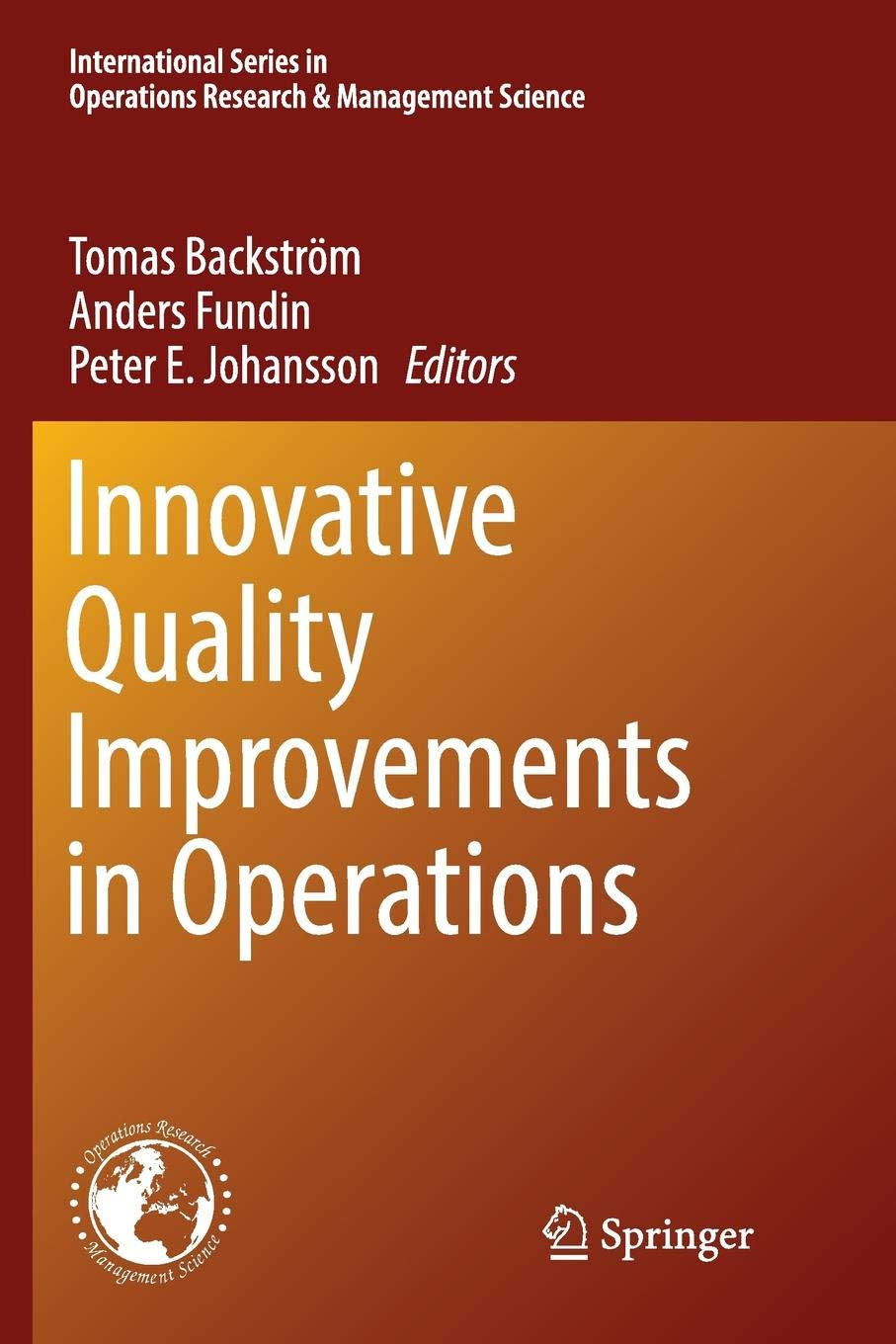 Innovative Quality Improvements in Operations: Introducing Emergent