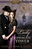 The Lady in the Coppergate Tower (Proper Romance Steampunk)