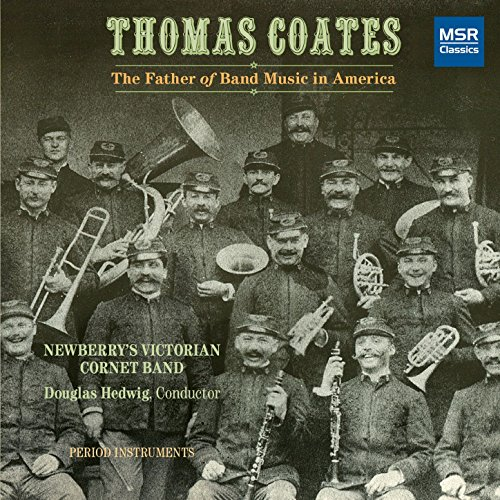 (Thomas Coates: The Father of Band Music in)