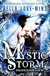Mystic Storm: An Adult Paranormal Witch Romance (Sector Two) (The Othala Witch Collection Book 2)