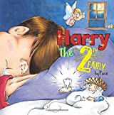 Harry the Tooth Fairy