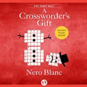 A Crossworder's Gift | Nero Blanc