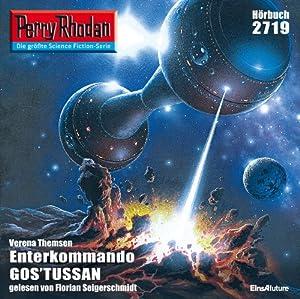 Enterkommando GOS'TUSSAN (Perry Rhodan 2719) Hörbuch