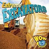 Extreme Excavators, Blaine Wiseman, 1616901330