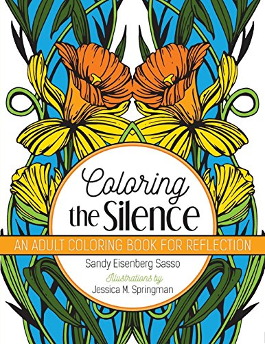 Coloring the Silence: An Adult Coloring Book for Reflection