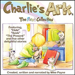 Charlie's Ark: The First Collection Audiobook