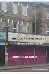 Shut Down and Open Up: A Biconical Extravaganza Kindle Edition