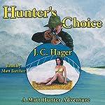 Hunter's Choice | J. C. Hager