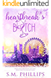 Heartbreak's A Bitch!: Heartbreak Book 1