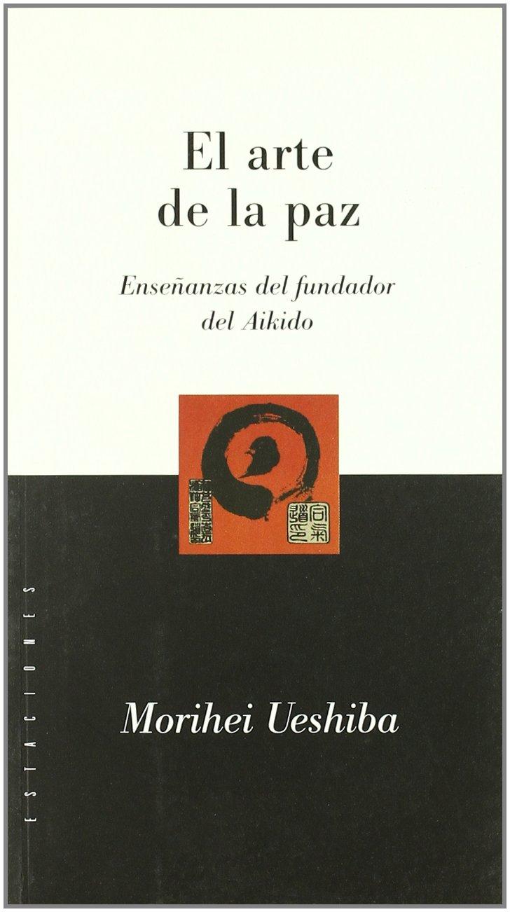 El Arte de La Paz (Spanish Edition) ebook