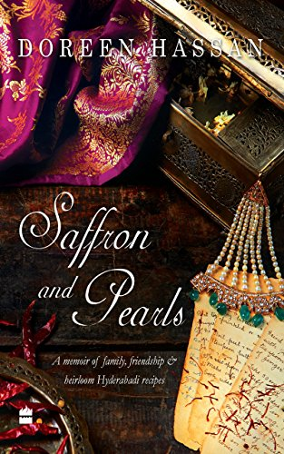 - Saffron and Pearls: A Memoir of Family, Friendship & Heirloom HyderabadiRecipes