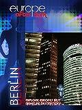 Europe After Dark - Berlin