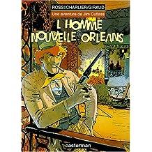 AVENTURE DE JIM CUTLASS (UNE) T.02 : HOMME DE LA NOUVELLE-ORLÉANS