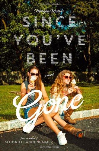 """""""Since You've Been Gone"""" av Morgan Matson"""