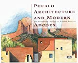 Pueblo Architecture and Modern Adobes, Joseph Traugott and William T. Lumpkins, 0890133689