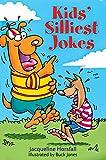 Kids' Silliest Jokes