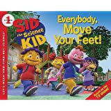 Sid the Science Kid: Everybody, Move Your Feet! (Let's-Read-and-Find-Out Science 1)
