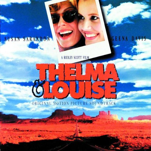 Thelma & Louise: Original Motion Picture Soundtrack
