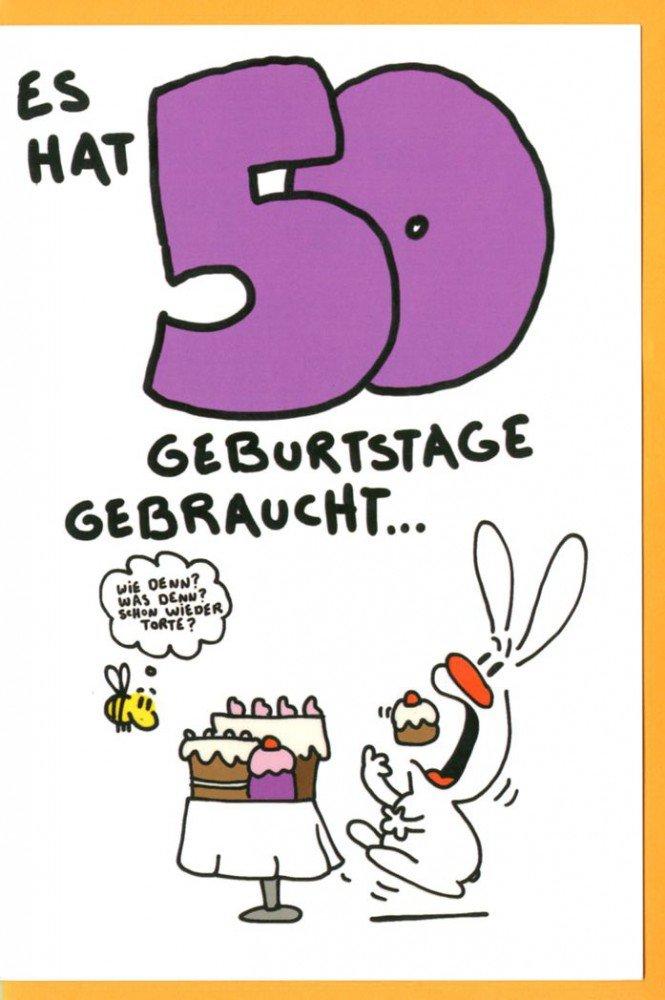 Grußkarte Humor Geburtstagskarte 50 Nic Show Es hat 50 Geburtstage ...