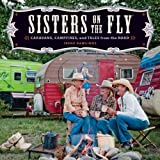 Sisters on the Fly: Caravans, Campfires, and