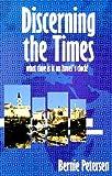 Discerning the Times, Bernie Petersen, 0967402204