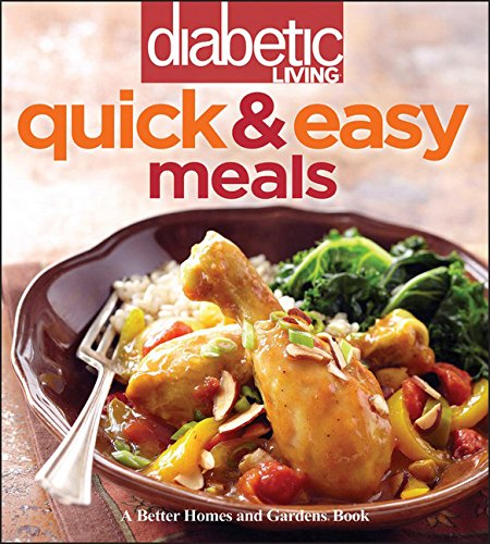 Diabetic Living Quick & Easy Meals by Diabetic Living Editors