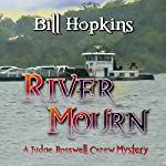 River Mourn | Bill Hopkins