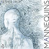 Mannequins by Aether Drop