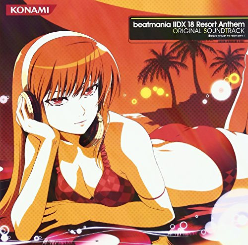 beatmania 2DX 18 Resort Anthem ORIGINAL SOUNDTRACK