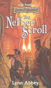 The Nether Scroll (Lost Empires Series, A Forgotten Realms(r) Novel)
