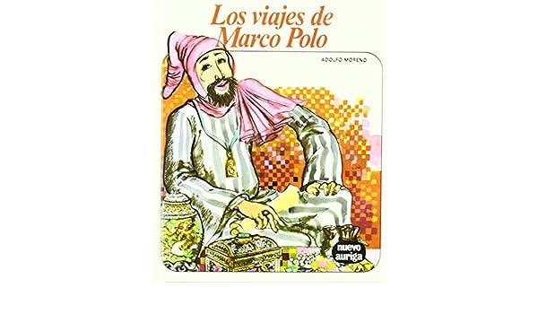 Los viajes de Marco Polo Nuevo Auriga de Adolfo Moreno 28 dic 2011 ...