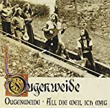 Ougenweide: All Die Weil Ich Mag by Bear Family