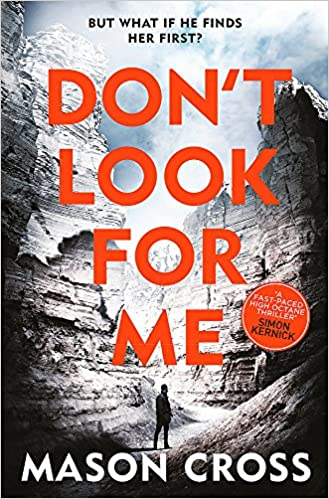 5cf05585b Don t Look For Me  Carter Blake Book 4 (Carter Blake Series)  Amazon ...