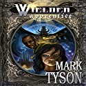 Wielder: Apprentice: Book 1 of The Wielder Cycle Audiobook by Mark E Tyson Narrated by Andrea Emmes